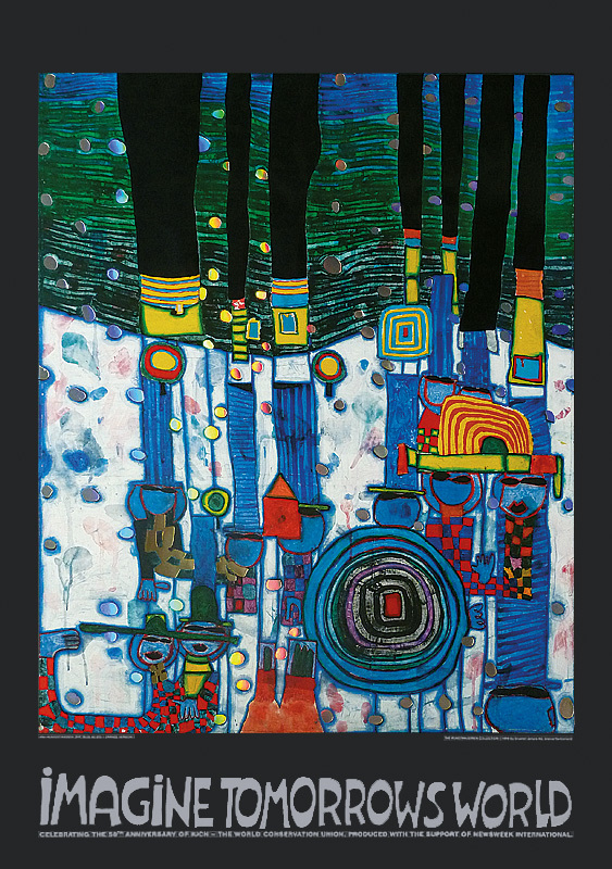 Hundertwasser - IMAGINE TOMORROW'S WORLD