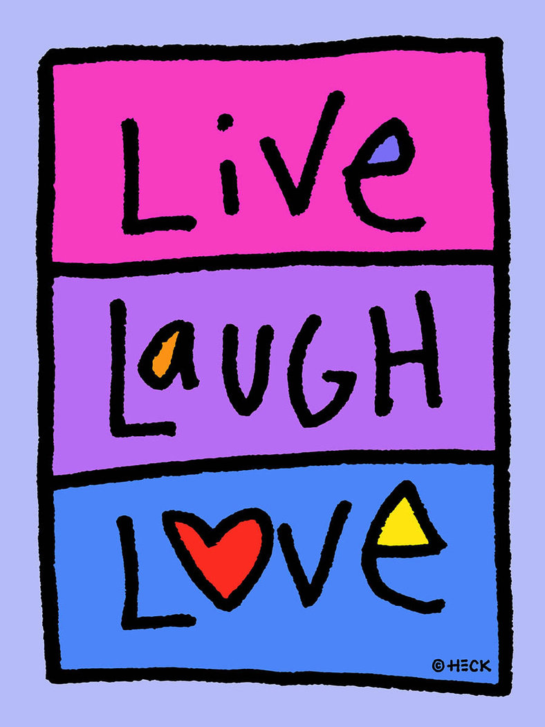 Ed Heck - Live Laugh Love