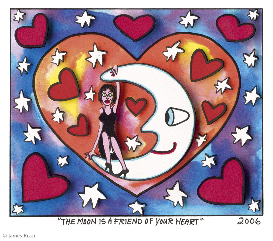 James Rizzi - THE MOON IS A FRIEND OF YOUR HEART